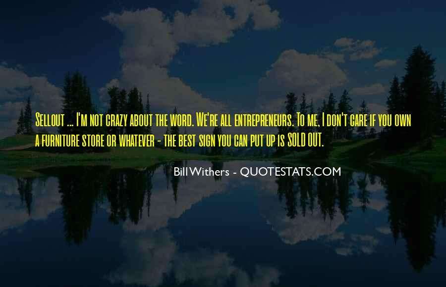Bill Withers Quotes #1844778
