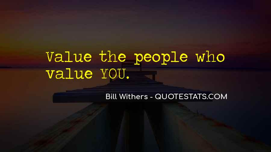 Bill Withers Quotes #1876136