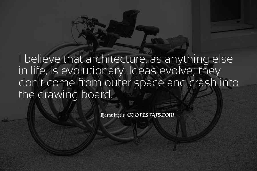 Bjarke Ingels Quotes #376922