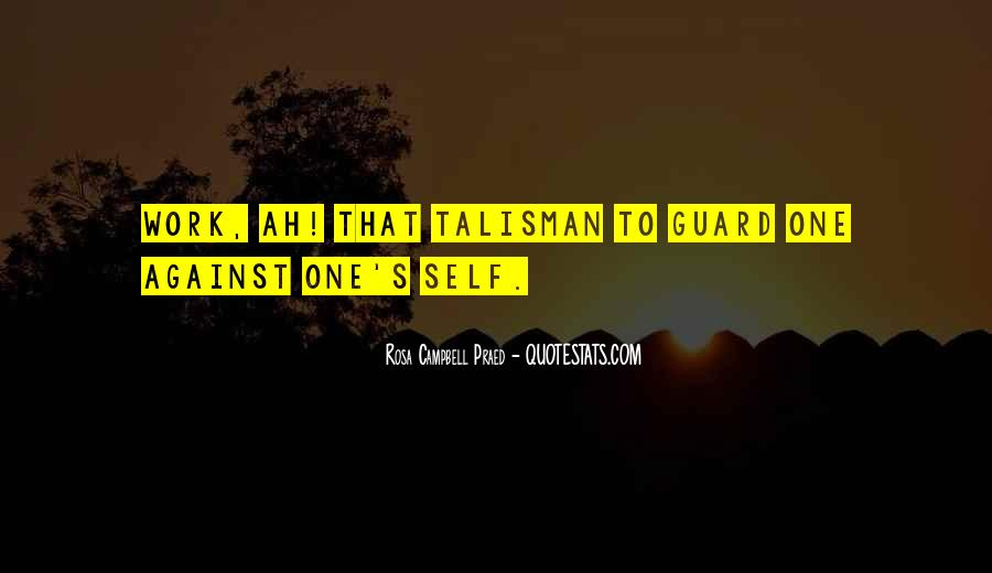 Quotes About Talisman #1217243