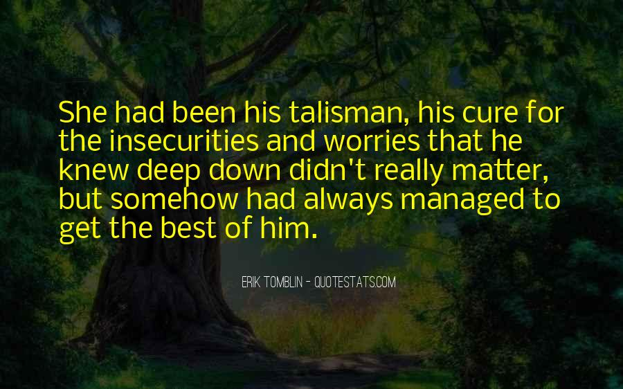 Quotes About Talisman #766083