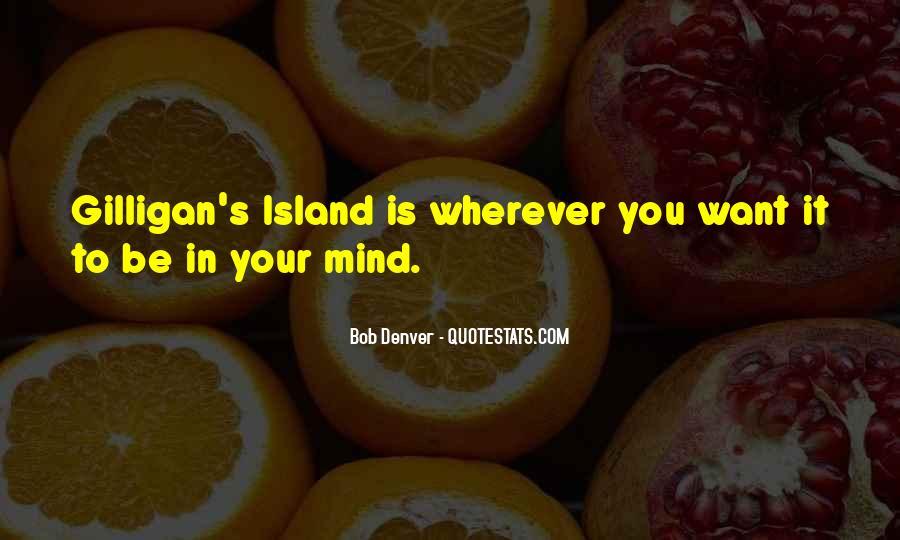 Bob Denver Quotes #552567