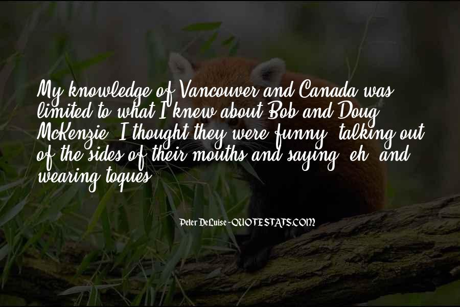 Bob Mckenzie Quotes #462326