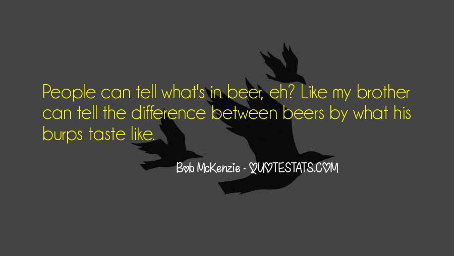 Bob Mckenzie Quotes #754701