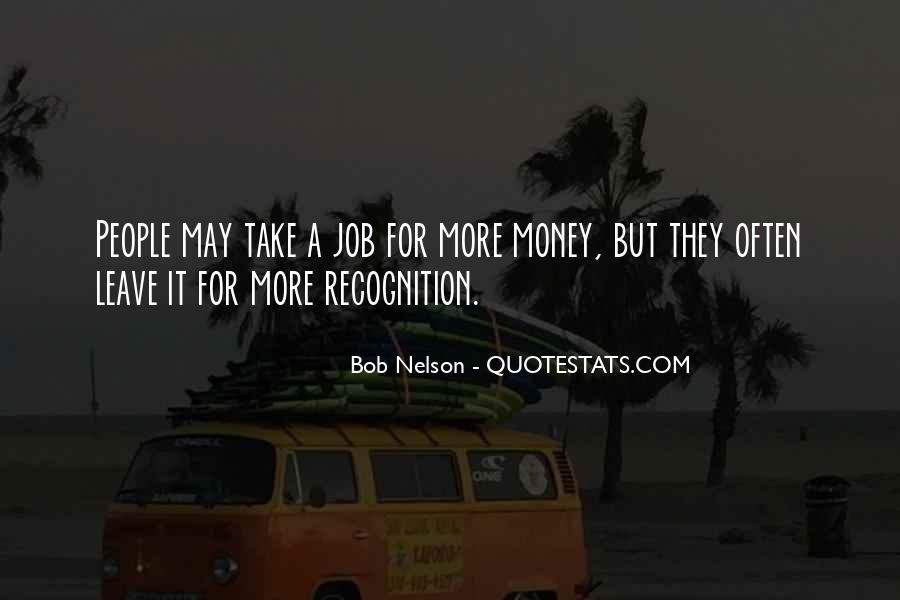 Bob Nelson Quotes #1579686