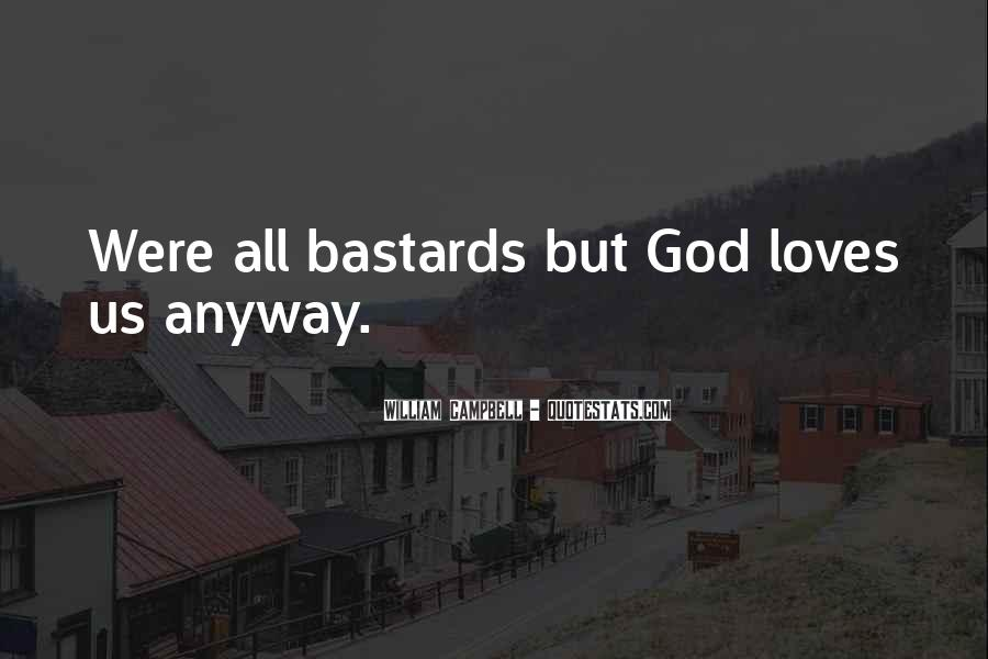 Quotes About Love Anyway #11683