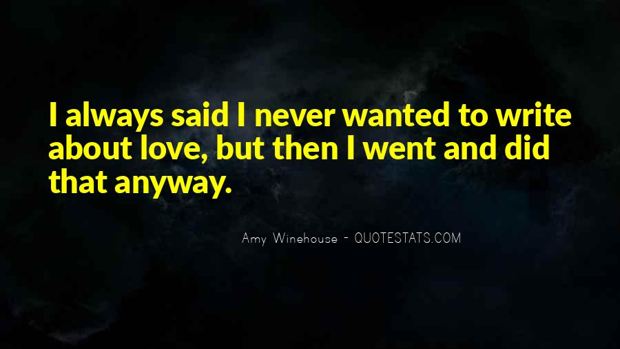 Quotes About Love Anyway #505120