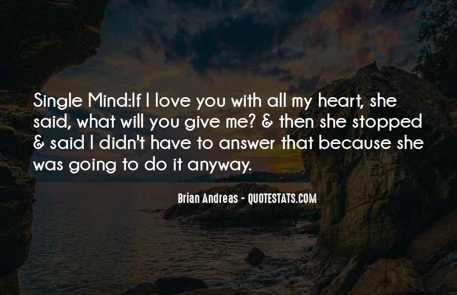 Quotes About Love Anyway #639107