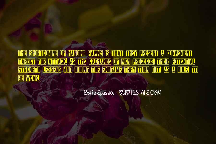 Boris Spassky Quotes #1228473