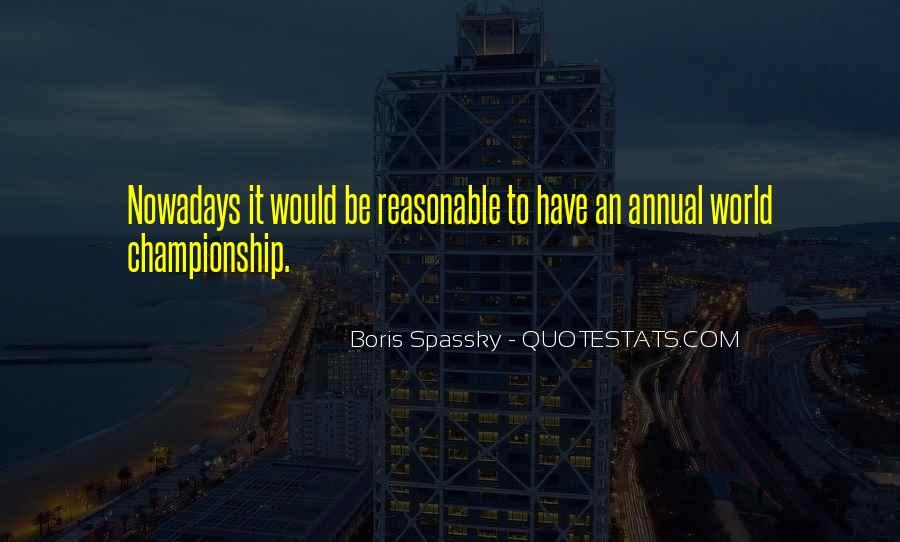 Boris Spassky Quotes #1790179