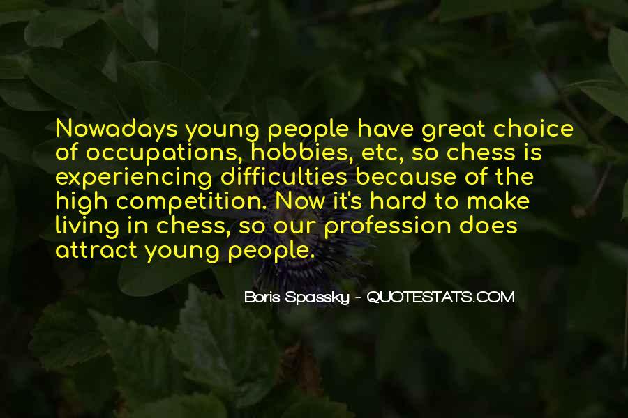 Boris Spassky Quotes #280067