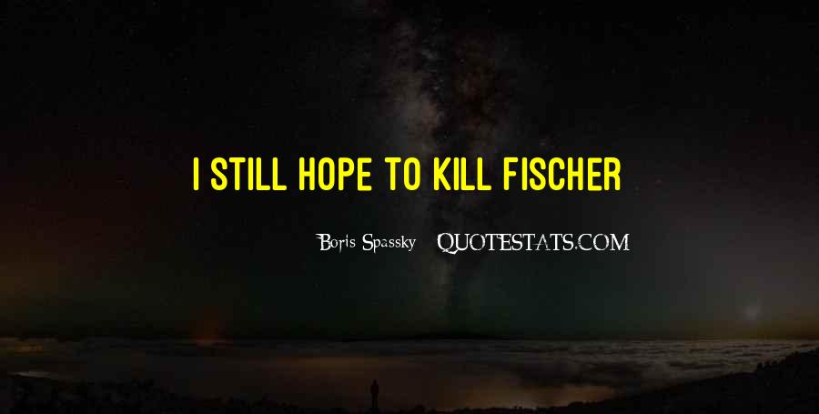 Boris Spassky Quotes #329821