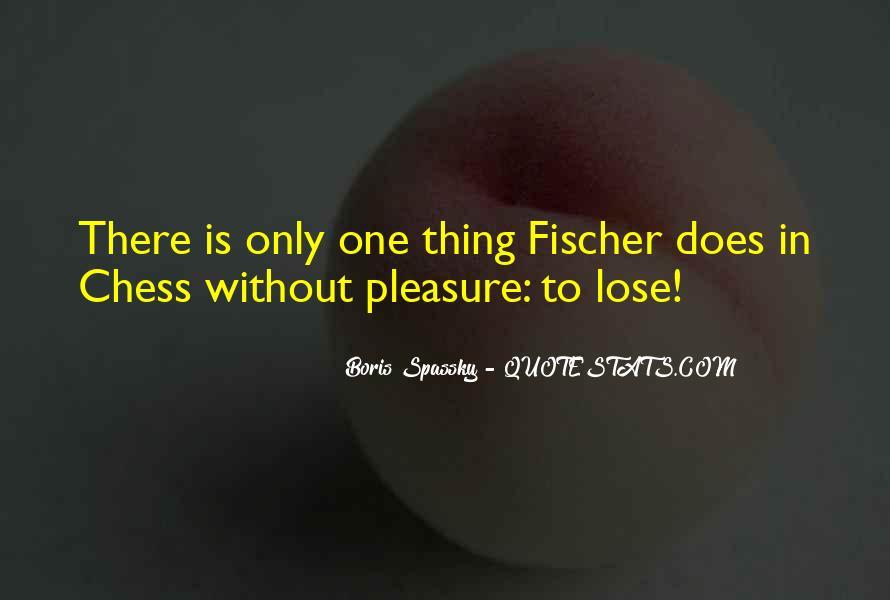 Boris Spassky Quotes #718697