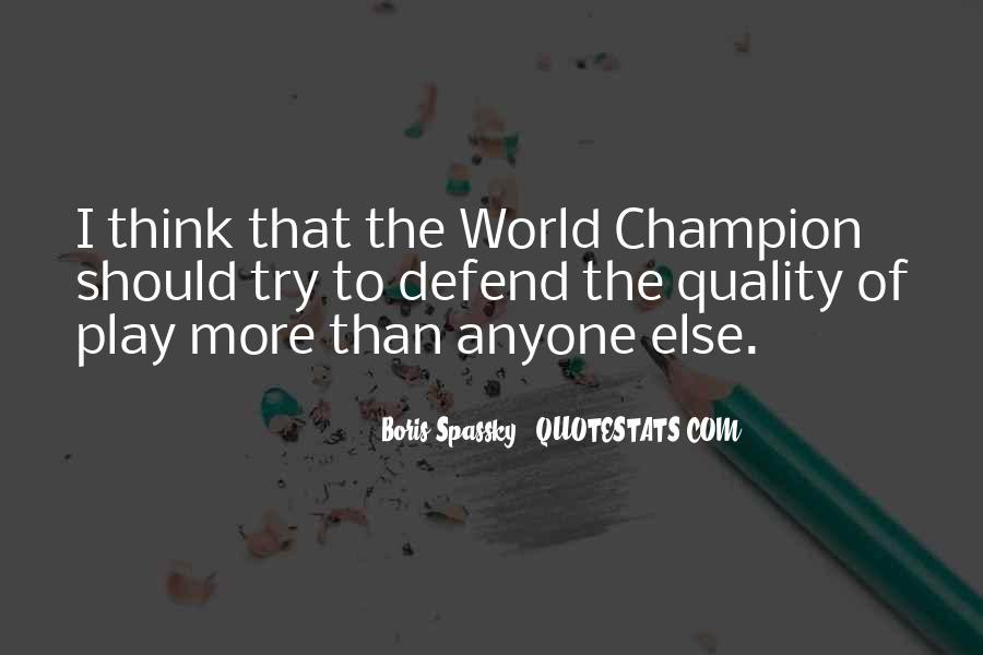 Boris Spassky Quotes #859288