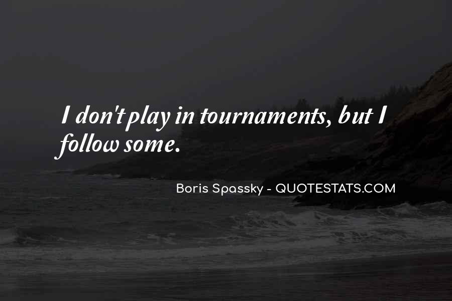 Boris Spassky Quotes #866608