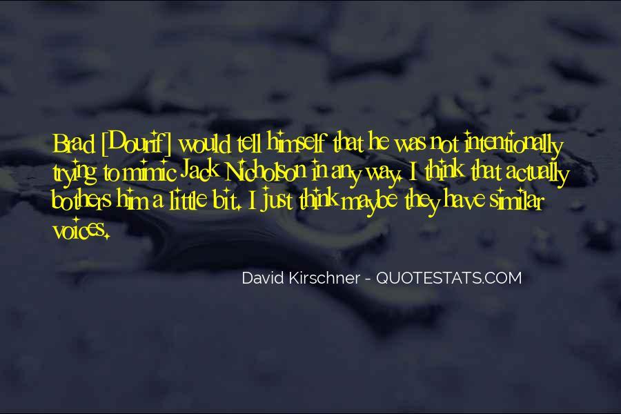 Brad Dourif Quotes #1321710