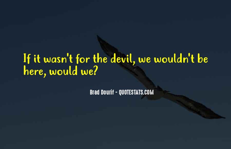 Brad Dourif Quotes #1754692