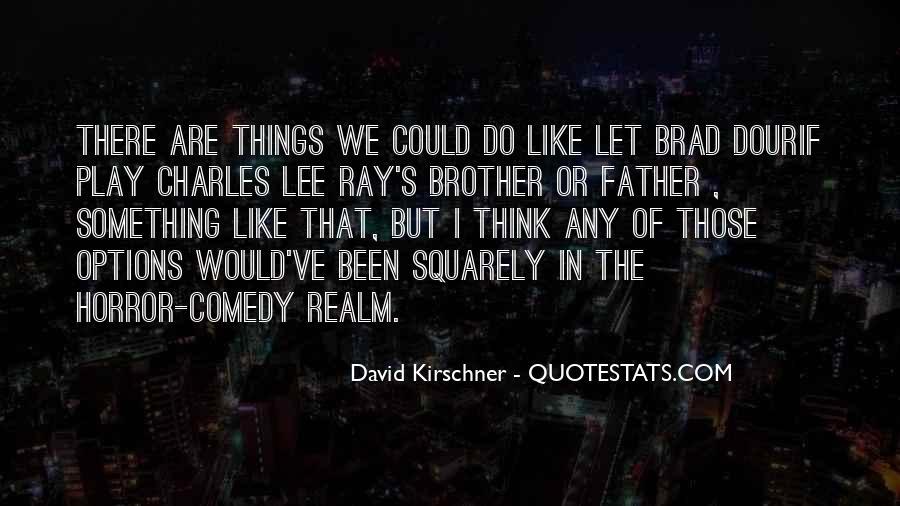Brad Dourif Quotes #935407