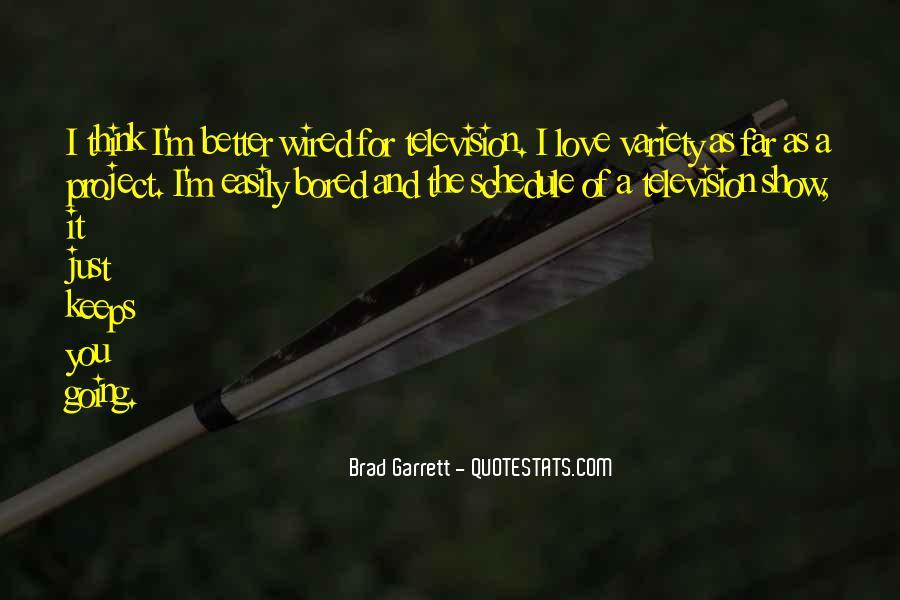 Brad Garrett Quotes #1247495