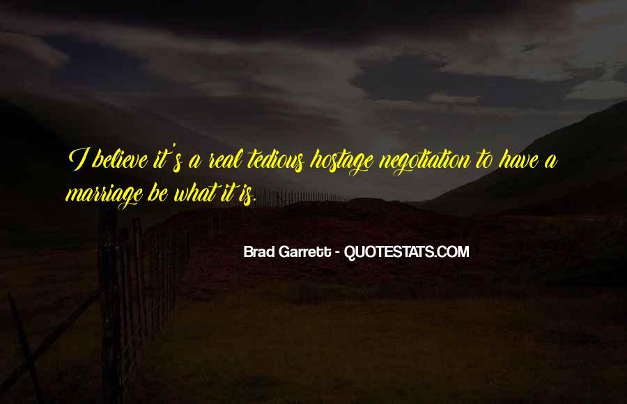 Brad Garrett Quotes #1393759