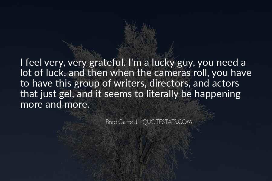 Brad Garrett Quotes #1488460