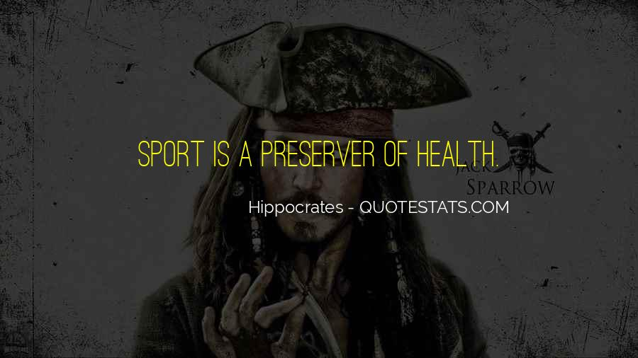Quotes About Sport And Health #1784552