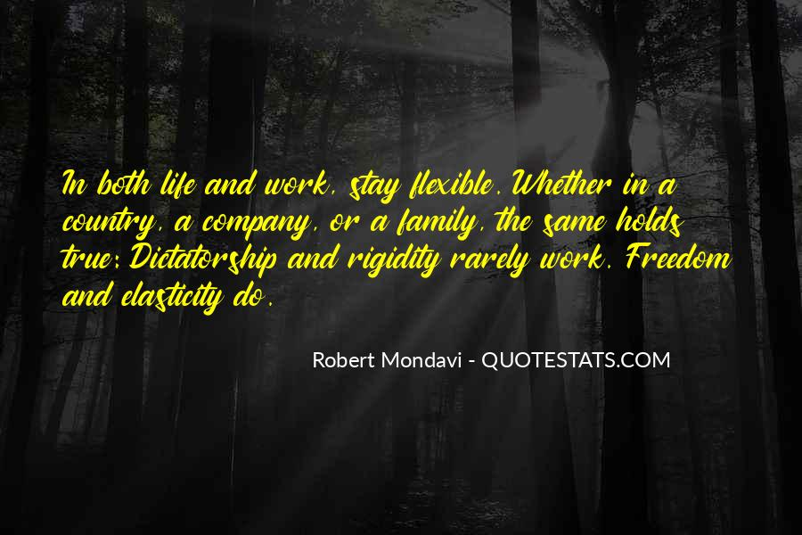 Quotes About Rigidity #1600198