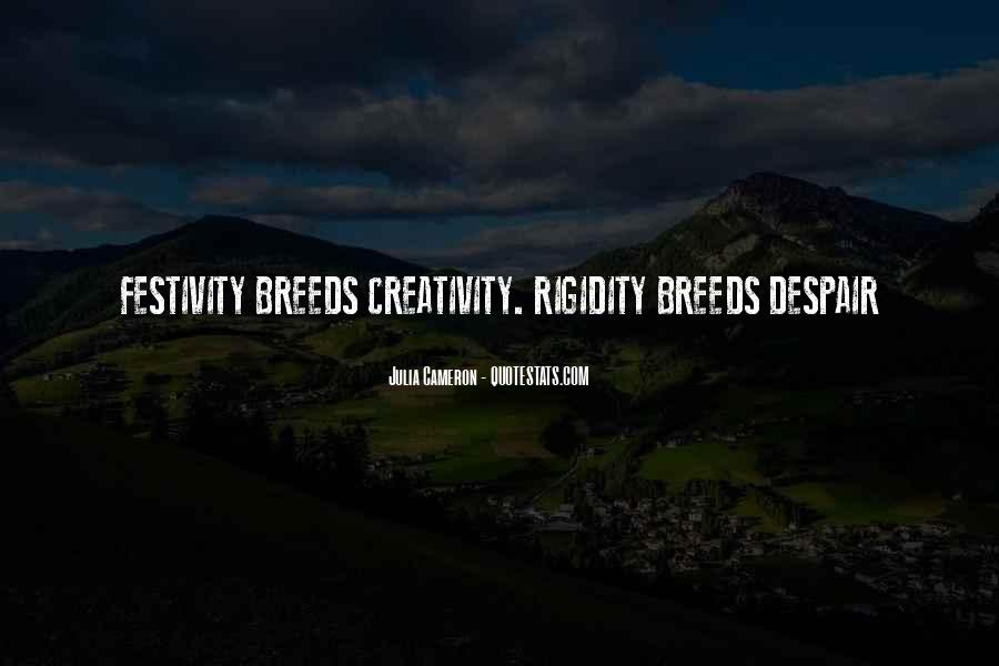 Quotes About Rigidity #1738647