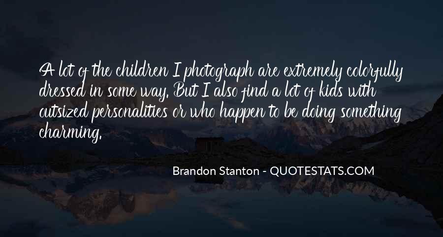 Brandon Stanton Quotes #1138757