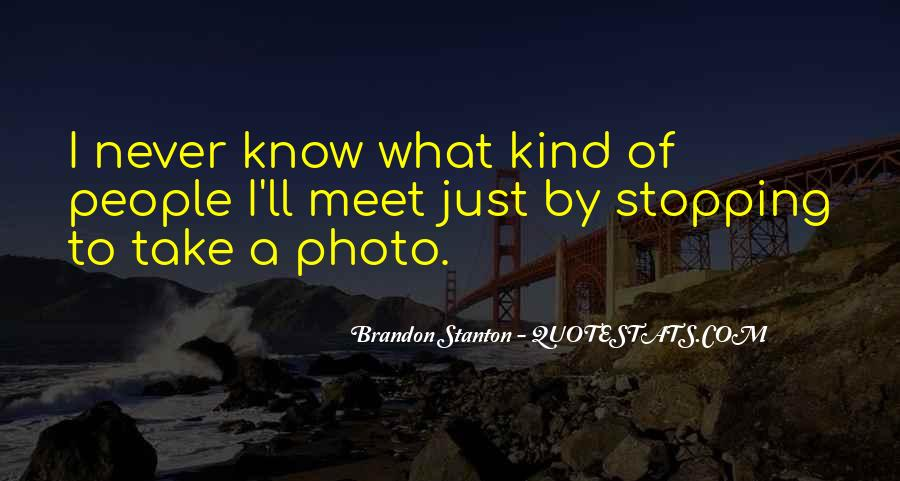 Brandon Stanton Quotes #1297910