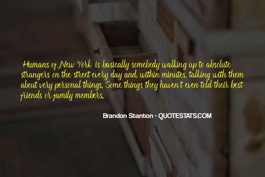 Brandon Stanton Quotes #950156