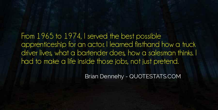 Brian Dennehy Quotes #1241243