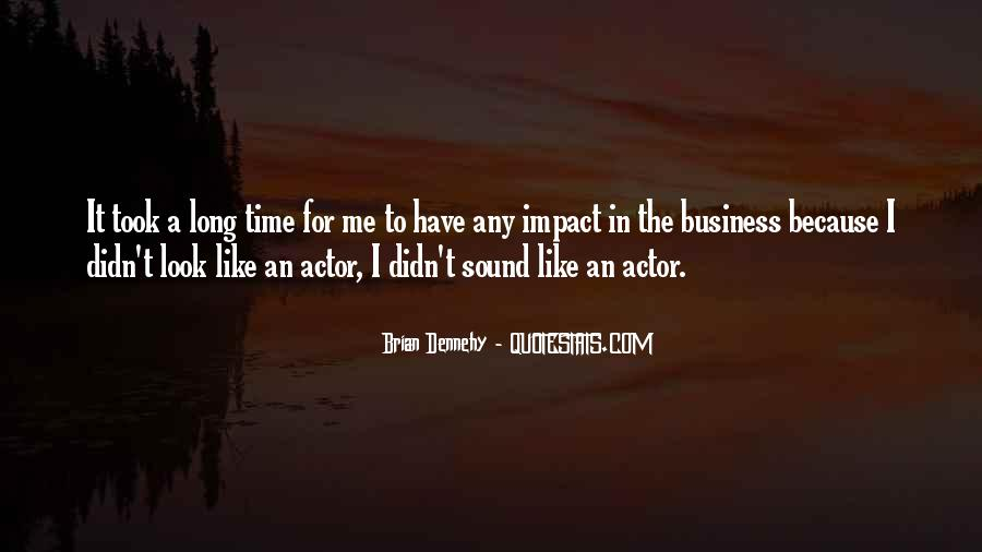 Brian Dennehy Quotes #349508