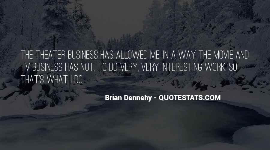Brian Dennehy Quotes #590784