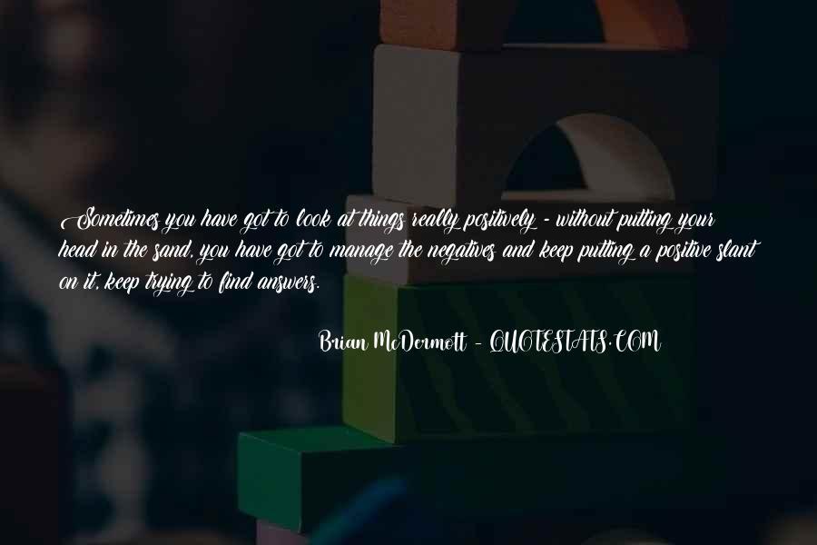 Brian Mcdermott Quotes #1499904