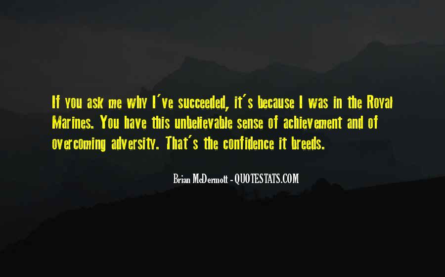 Brian Mcdermott Quotes #1722119
