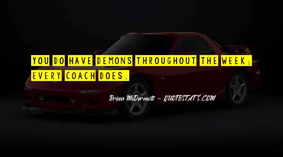Brian Mcdermott Quotes #1800611