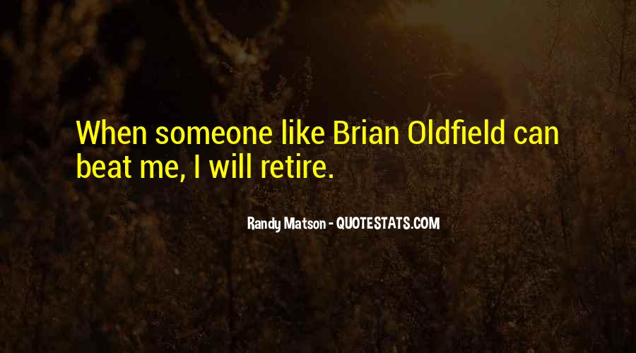 Brian Oldfield Quotes #236518
