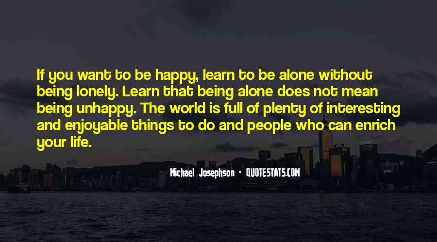 Quotes About Being Alone Happy #1131256