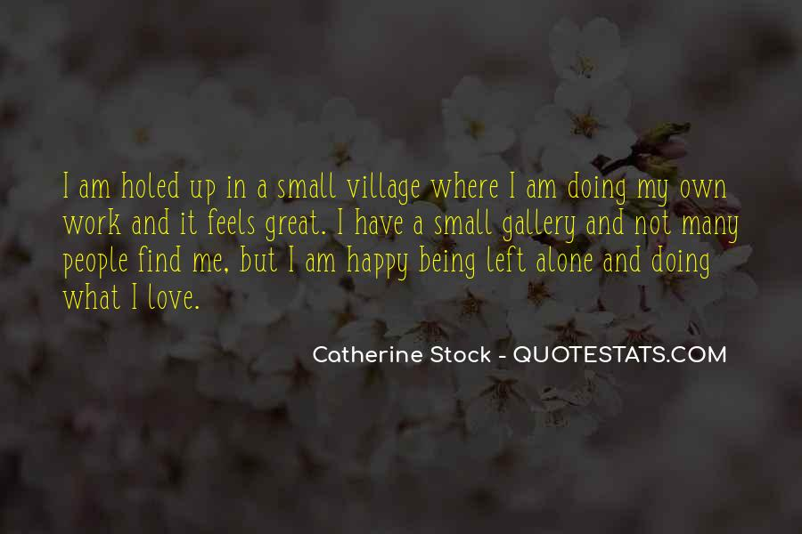 Quotes About Being Alone Happy #907328