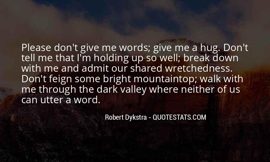 Quotes About Emotions And Weakness #1383429
