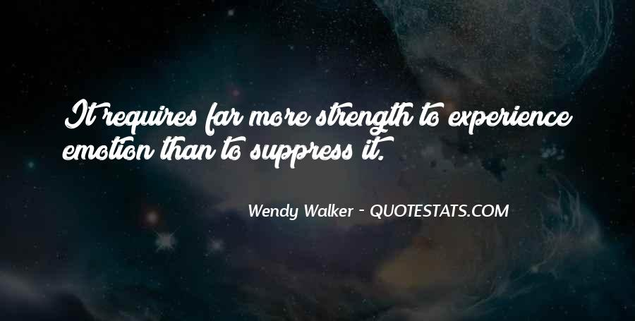 Quotes About Emotions And Weakness #1541217