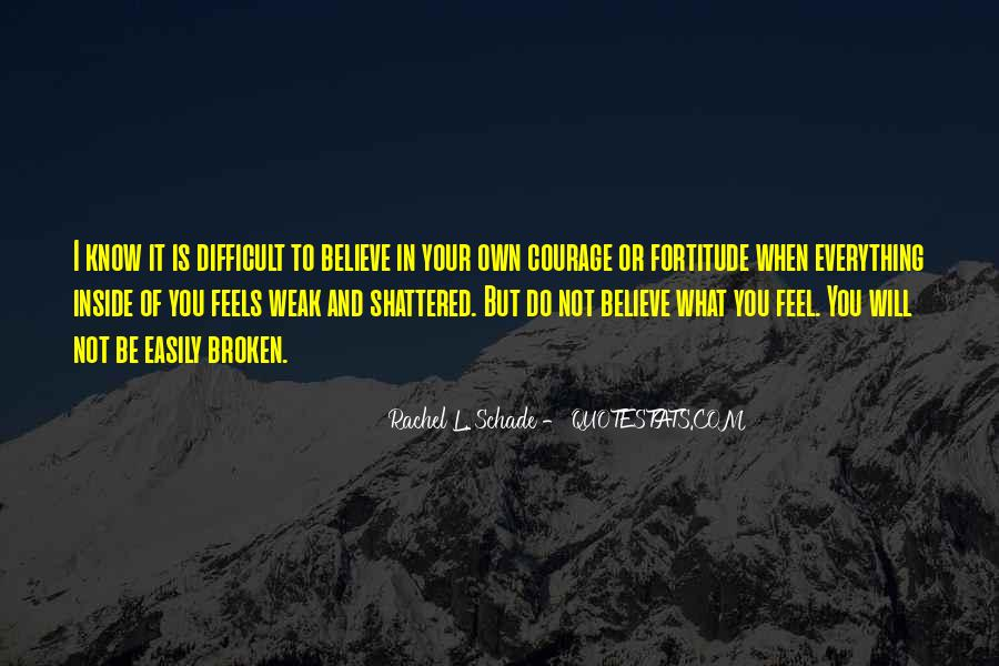 Quotes About Emotions And Weakness #1817644