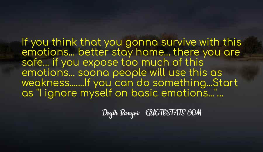 Quotes About Emotions And Weakness #874600
