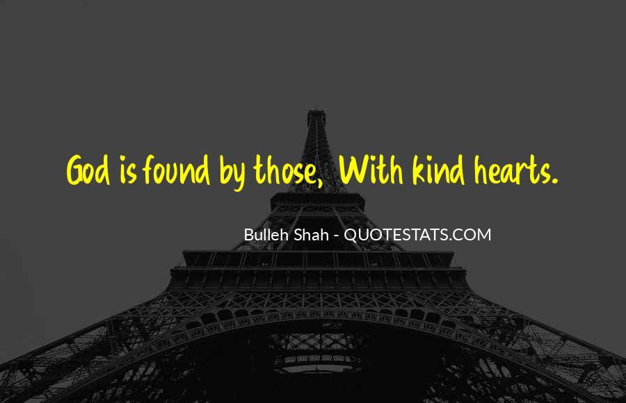 Bulleh Shah Quotes #1414446