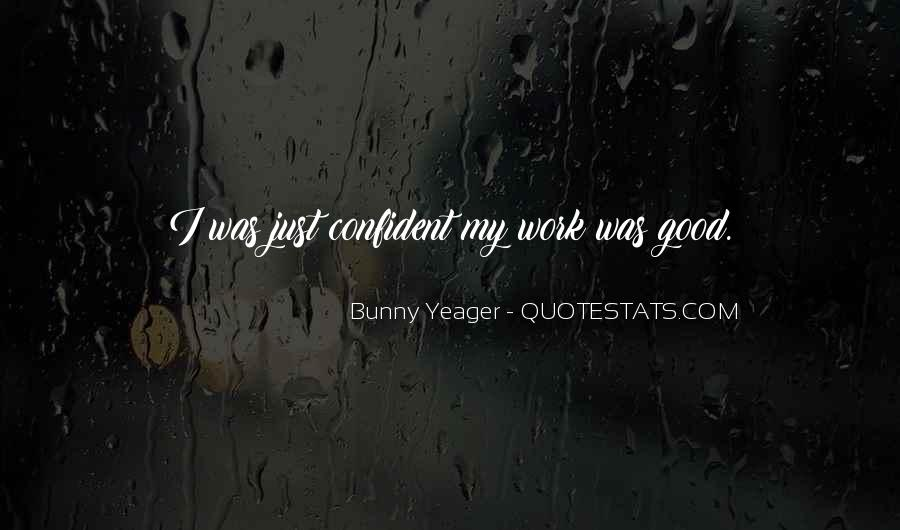 Bunny Yeager Quotes #996157