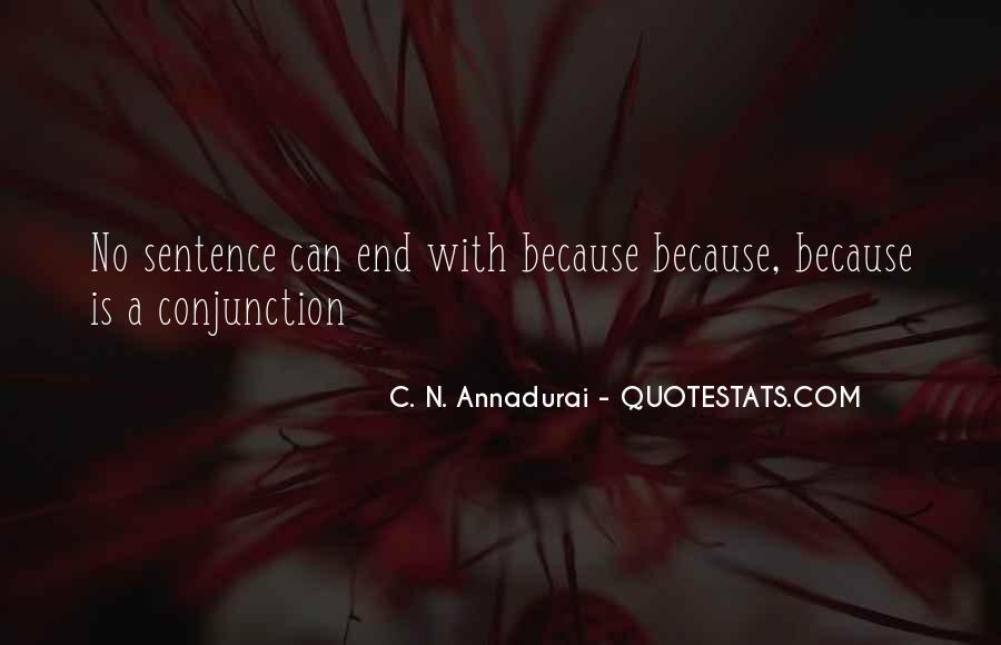 C N Annadurai Quotes #326245