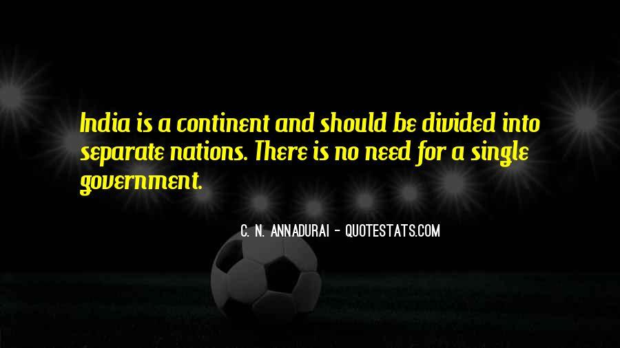 C N Annadurai Quotes #984218