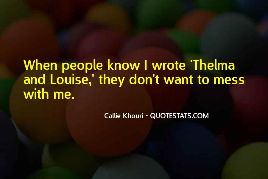 Top 40 Callie Khouri Quotes: Famous Quotes & Sayings About ...