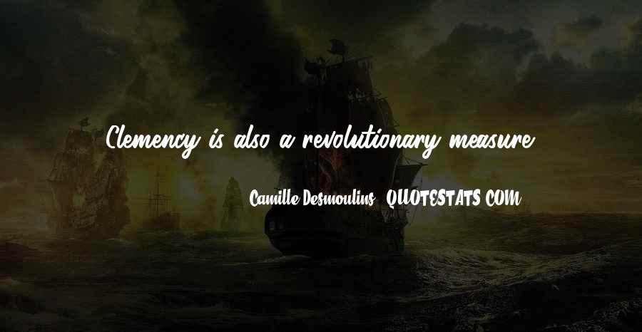Camille Desmoulins Quotes #1306618